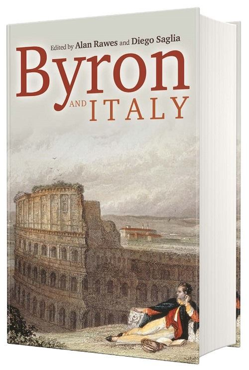 Byron and Italy – Edited by Alan Rawes and Diego Saglia